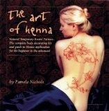 Art of Henna: The Ultimate Body Art Book