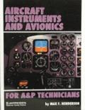 Aircraft Instruments and Avionics for A&P Technicians/Order No Js312666
