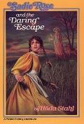 Sadie Rose and the Daring Escape