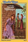Sadie Rose and the Secret Romance, Vol. 8 - Hilda Stahl - Paperback