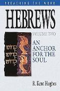 Hebrews An Anchor for the Soul