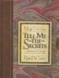 Tell Me the Secrets, Vol. 2