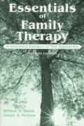 Essentials of Family Therapy A Structured Summary of Nine Approaches