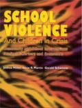School Violence and Children in Crisis Community and School Interventions for Social Workers...