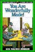 You Are Wonderfully Made! - Lois Walfrid Johnson - Paperback