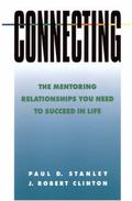 Connecting the Mentoring Relationships You Need to Succeed in Life