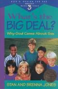 What's the Big Deal Why God Cares About Sex
