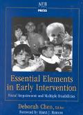 Essential Elements in Early Intervention Visual Impairment and Multiple Disabilities