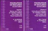 Foundations of Education, Vol. 1 and 2, second edition