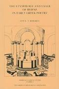 Etymology And Usage Of Peirar In Early Greek Poetry A Study In The Interrelationship Of Metr...