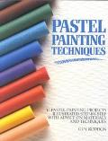 Pastel Painting Techniques 17 Pastel Painting Projects Illustrated Step-By-Step With Advice ...
