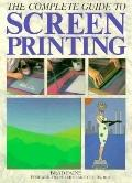 Complete Guide to Screen Printing