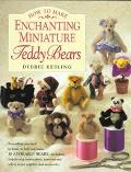 How to Make Enchanting Miniature Teddy Bears