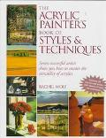 Acrylic Painter's Book of Styles and Techniques - Rachel Rubin Rubin Wolf - Hardcover - 1 ED