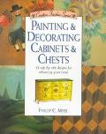 Painting and Decorating Cabinets and Chests - Phillip C. Myer - Paperback - 1 ED