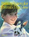 Painting Watercolor Portraits That Glow - Jan Kunz - Paperback