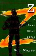 Z: A Dave Riley Novel
