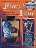 Collector's Encyclopedia of Flow Blue China Values Updated 2000