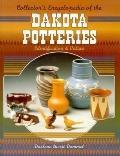 Collector's Encyclopedia of the Dakota Potteries, Identification and Values - Darlene Hurst ...