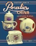 Collector's Guide to Porcelian China: Identification and Values