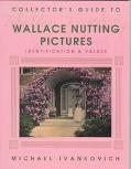 Collector's Guide to Wallace Nutting Pictures Identification & Values