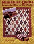 Miniature Quilts Connecting New & Old Worlds