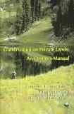 Conservation on Private Lands: An Owner's Manual