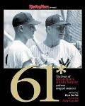 Sporting News Presents 61* The Story of Roger Maris, Micky Mantle and One Magical Summer