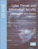 Cyber Threats and Information Security Meeting the 21st Century Challenge