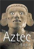 Aztec Empire, The