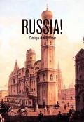 Russia! Catalogue Of the Exhibition At The Solomon R. Guggenheim Museum, New York, and the G...