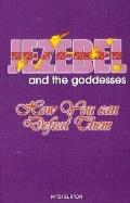 Jezebel and the Godesses