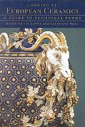 Looking at European Ceramics A Guide to Technical Terms