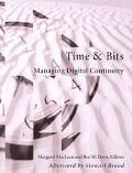 Time & Bits Managing Digital Continuity
