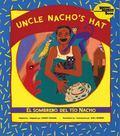 Uncle Nacho's Hat/El Sombrero Del Tio Nacho