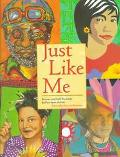 Just Like Me Stories and Self-Portraits by Fourteen Artists