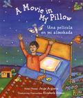 Movie in My Pillow/Una Pelicula En Mi Almohada Poems