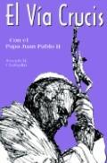 Via Crucis Con El Papa Juan Pablo II
