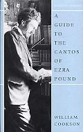 Guide to the Cantos of Ezra Pound