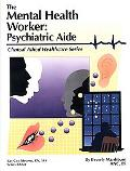 Mental Health Worker Psychiatric Aide