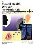 Mental Health Worker Psychiatric Aide