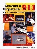 Become a 911 Dispatcher Your Personal Career Guide