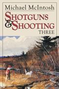 Shotguns and Shooting 3