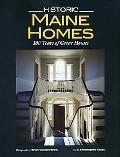 Historic Maine Homes: 300 Years of Great Houses