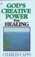 God's Creative Power for Healing Minibook
