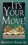 It's Your Move!