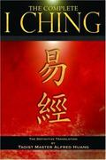 Complete I Ching The Definitive Translation by the Taoist Master Alfred Huang