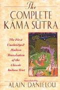 Complete Kama Sutra The 1st Modern Translation of the Classic Indian Text