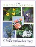 Encyclopedia of Aromatherapy