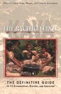 Kava The Pacific Elixer  The Definitive Guide to Its Ethnobotany, History, and Chemistry